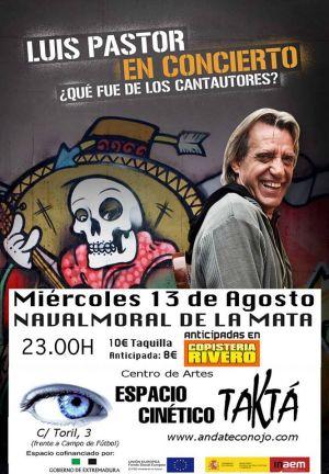 Luis Pastor actuará en la noche del miércoles en la sala TaKtá de Navalmoral